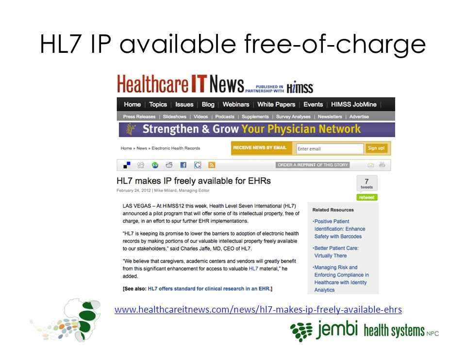HL7 IP available free-of-charge www.healthcareitnews.com/news/hl7-makes-ip-freely-available-ehrs