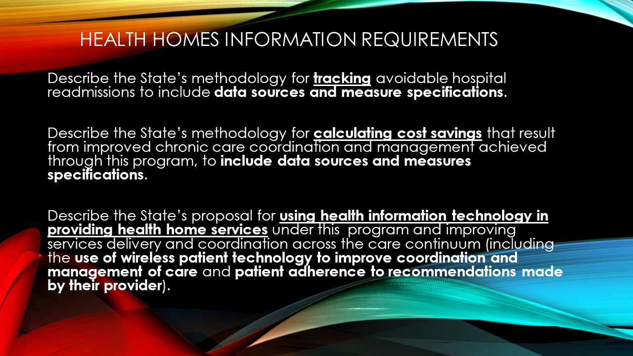 Secure Record Sharing BH Providers Primary Care Long-Term Care/ HCBS FQHCs Developmental Disabilities HIE Consent2Share 42 CFR pt2 popHealth Quality Measures Providers and EHRs CCD DIRECT XACML QRDA The Home Health Dashboard Referrals Plans of Care Care Coordination Billing