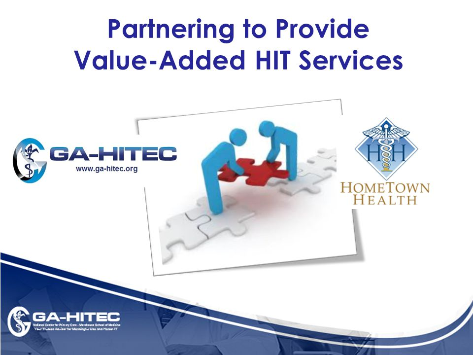 Partnering to Provide Value-Added HIT Services