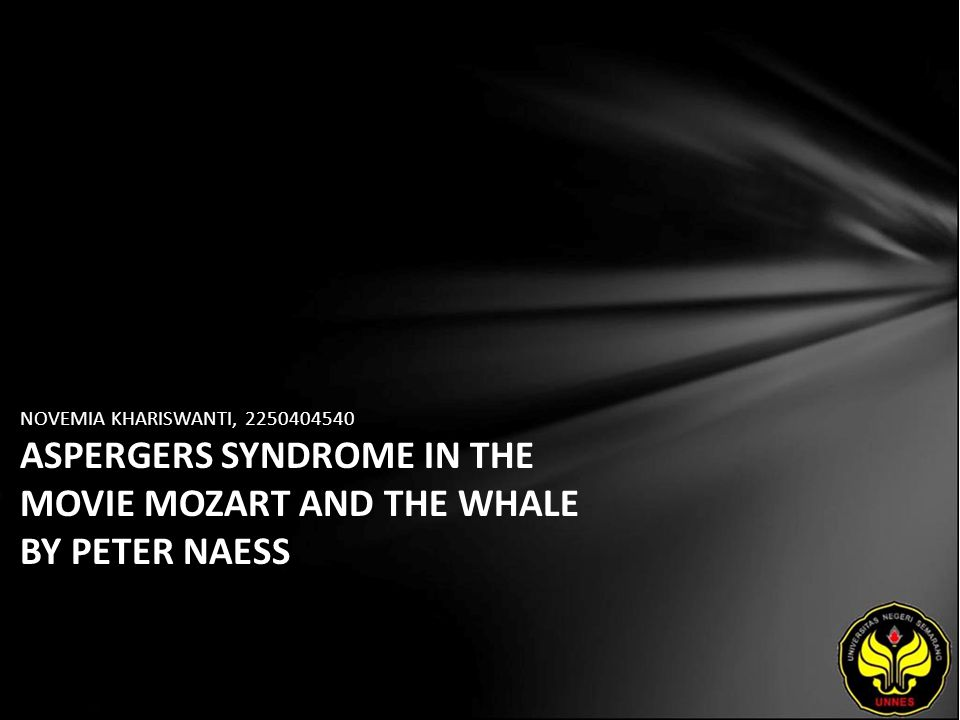 NOVEMIA KHARISWANTI, ASPERGERS SYNDROME IN THE MOVIE MOZART AND THE WHALE BY PETER NAESS