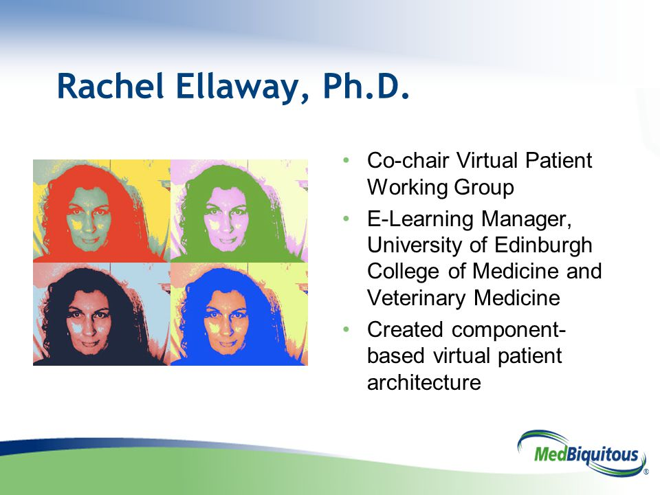 ® Rachel Ellaway, Ph.D.