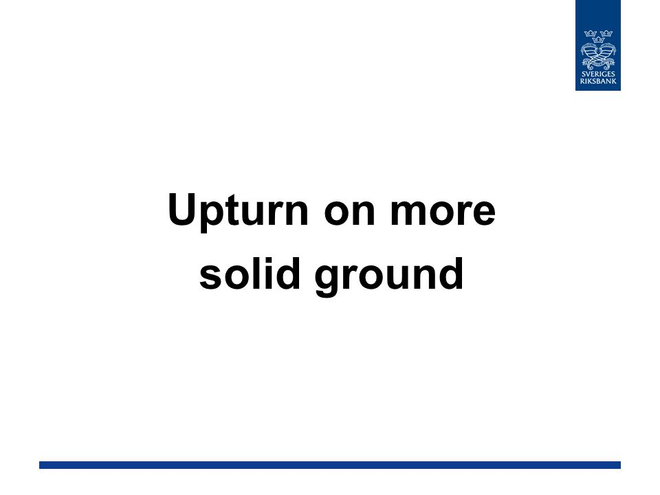 Upturn on more solid ground