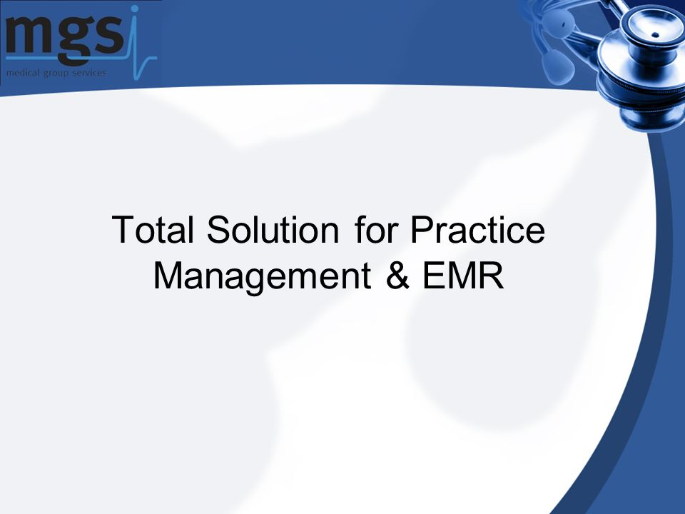 Total Solution for Practice Management & EMR