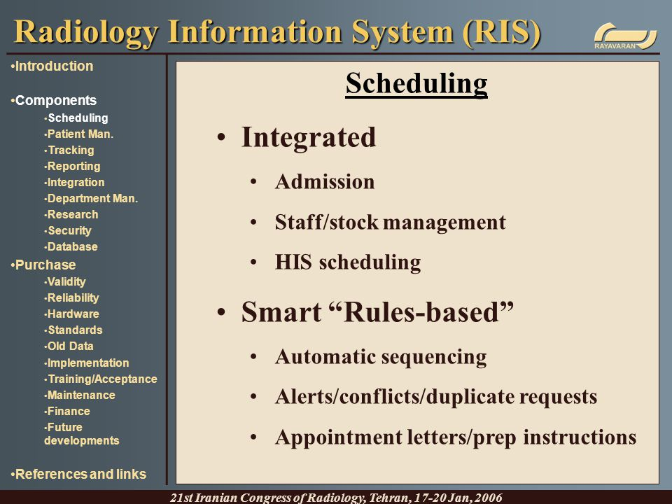 "Scheduling Integrated Admission Staff/stock management HIS scheduling Smart ""Rules-based"" Automatic sequencing Alerts/conflicts/duplicate requests App"