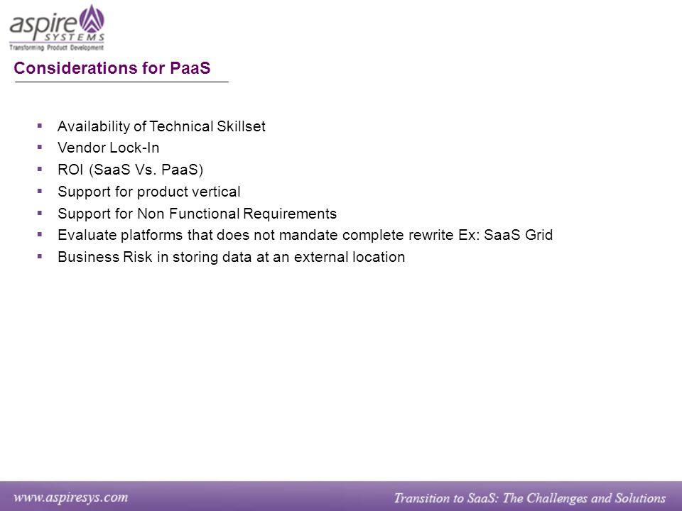  Availability of Technical Skillset  Vendor Lock-In  ROI (SaaS Vs.