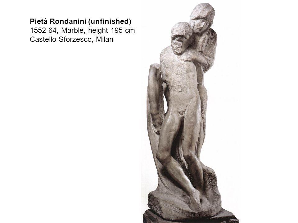 Pietà, 1550, Marble, height 226 cm Museo dell Opera del Duomo, Florence