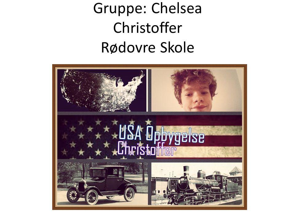 Gruppe: Chelsea Christoffer Rødovre Skole