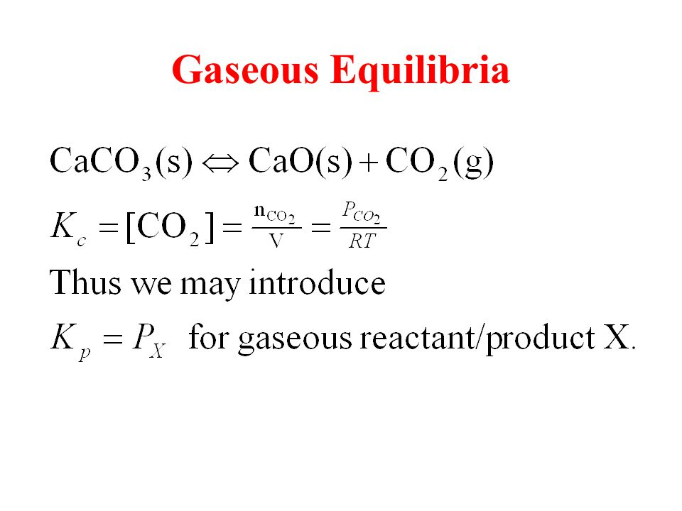 Gaseous Equilibria