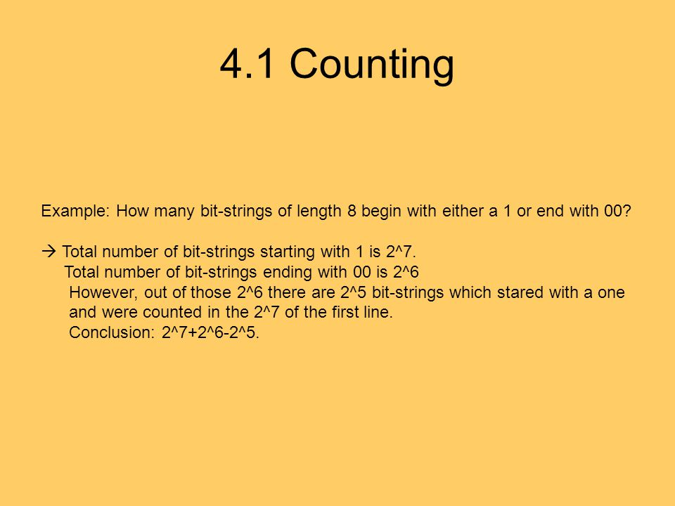 4.1 Counting Example: How many bit-strings of length 8 begin with either a 1 or end with 00.