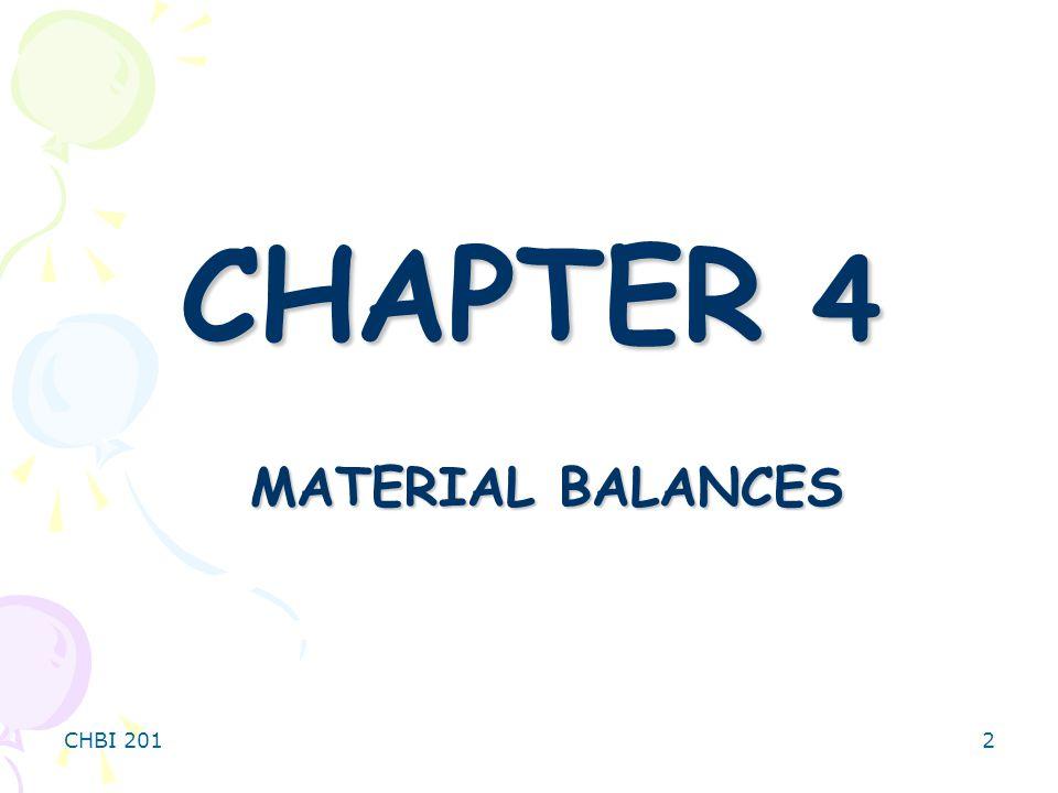 CHBI 2012 CHAPTER 4 MATERIAL BALANCES