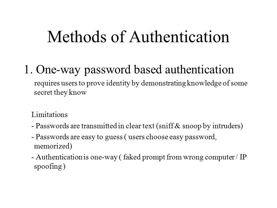 Methods of Authentication 1.