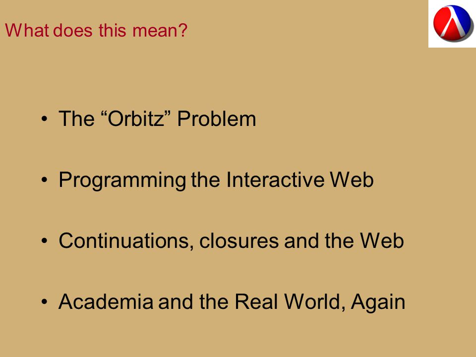 The Orbitz Problem The same problem found on Web sites of Microsoft / Apple / … Continental Airlines / Orbitz / Hertz / … the National Science Foundation … … and many other companies
