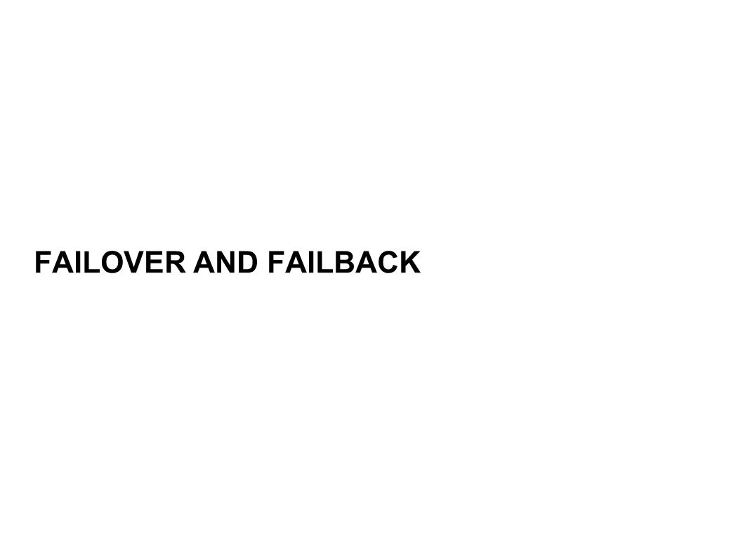 FAILOVER AND FAILBACK