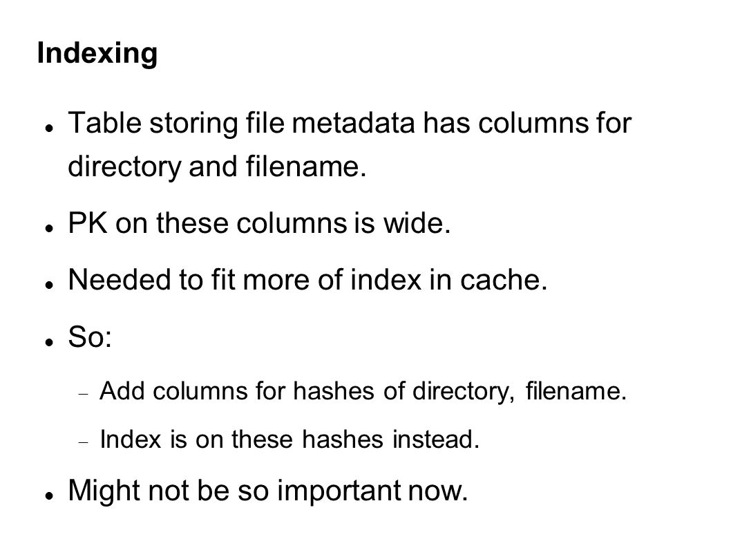 Indexing Table storing file metadata has columns for directory and filename.