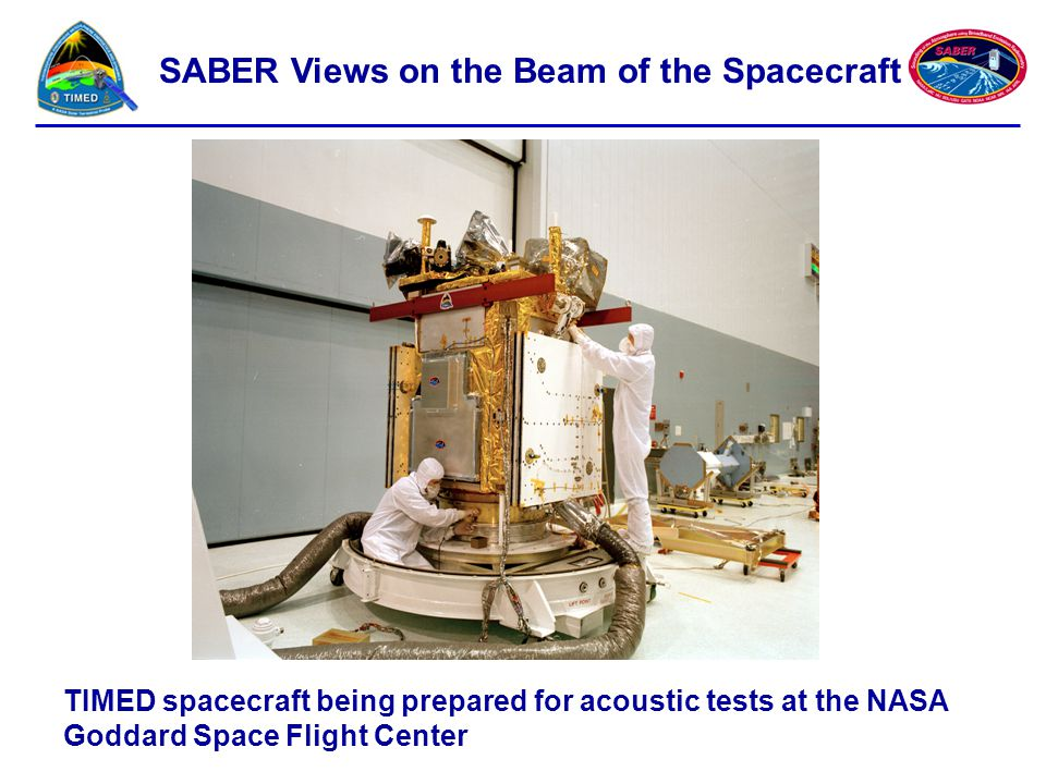 TIMED spacecraft being prepared for acoustic tests at the NASA Goddard Space Flight Center SABER Views on the Beam of the Spacecraft