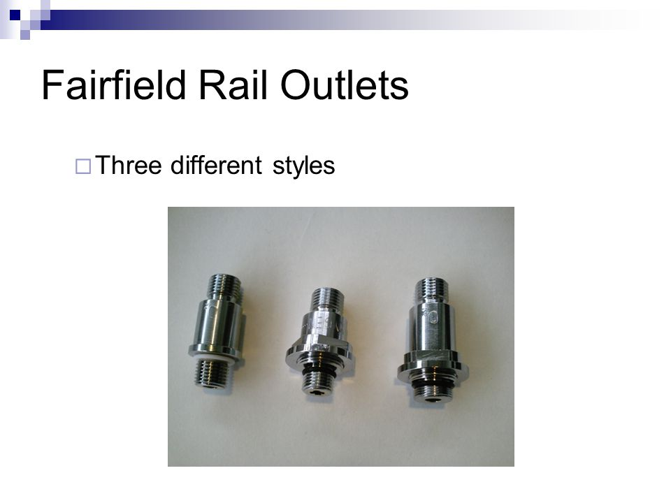 Fairfield Rail Outlets  Three different styles