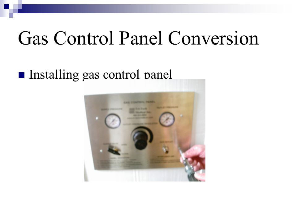 Gas Control Panel Conversion Installing gas control panel