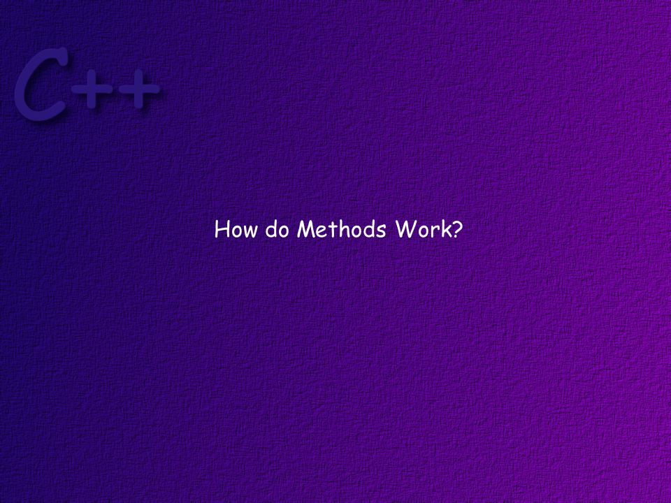 How do Methods Work