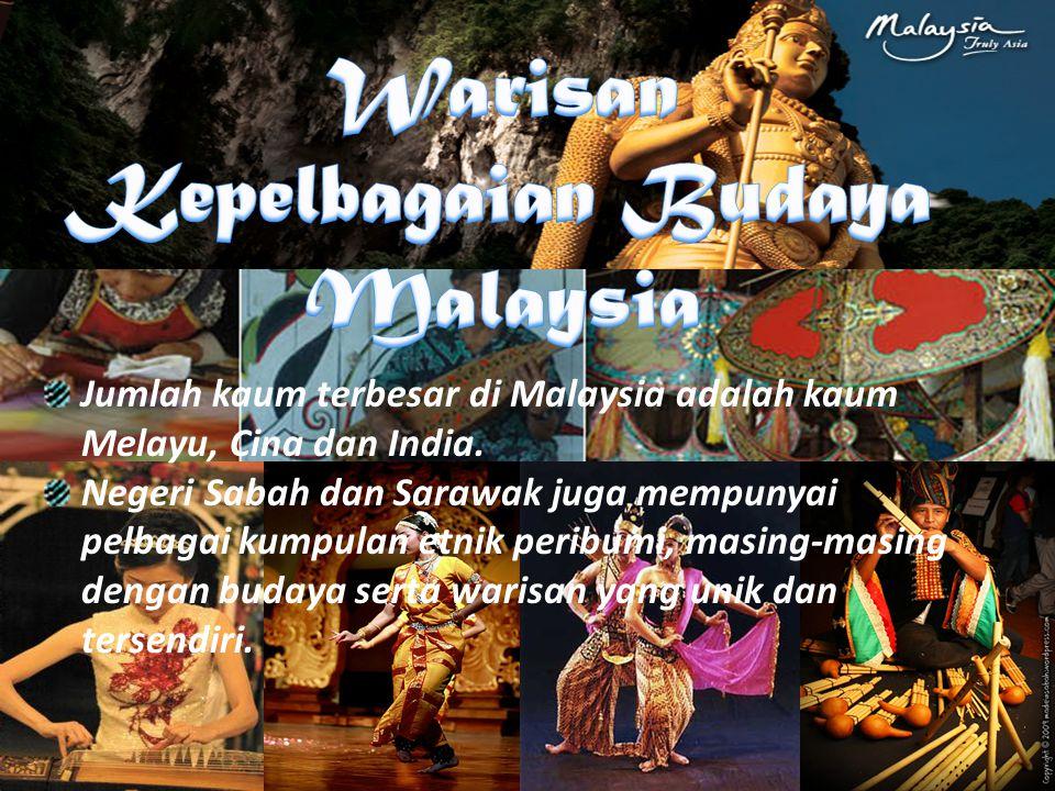 Jumlah kaum terbesar di Malaysia adalah kaum Melayu, Cina dan India. Negeri Sabah dan Sarawak juga mempunyai pelbagai kumpulan etnik peribumi, masing-