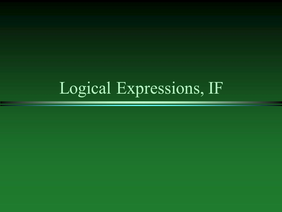 Boolean Algebra l logical expressions have the one of two values - true or false n a rectangle has three sides.