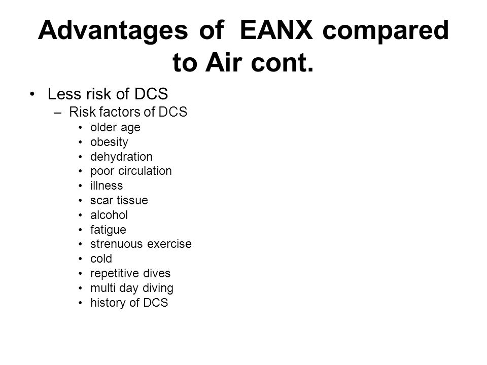 Advantages of EANX compared to Air cont.