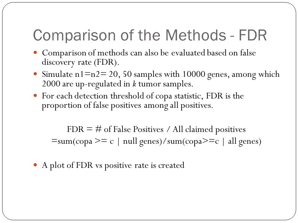 Comparison of the Methods - FDR Comparison of methods can also be evaluated based on false discovery rate (FDR).