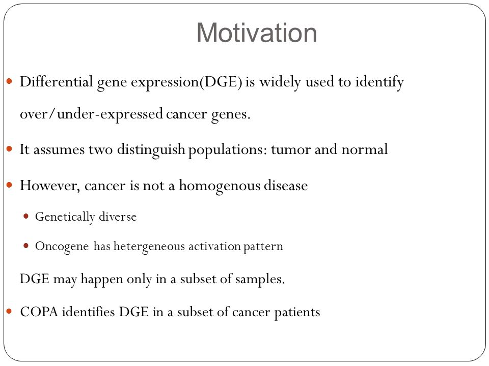 Motivation Differential gene expression(DGE) is widely used to identify over/under-expressed cancer genes.