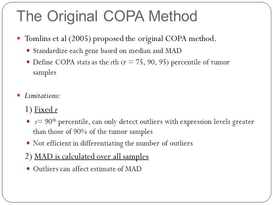 The Original COPA Method Tomlins et al (2005) proposed the original COPA method.