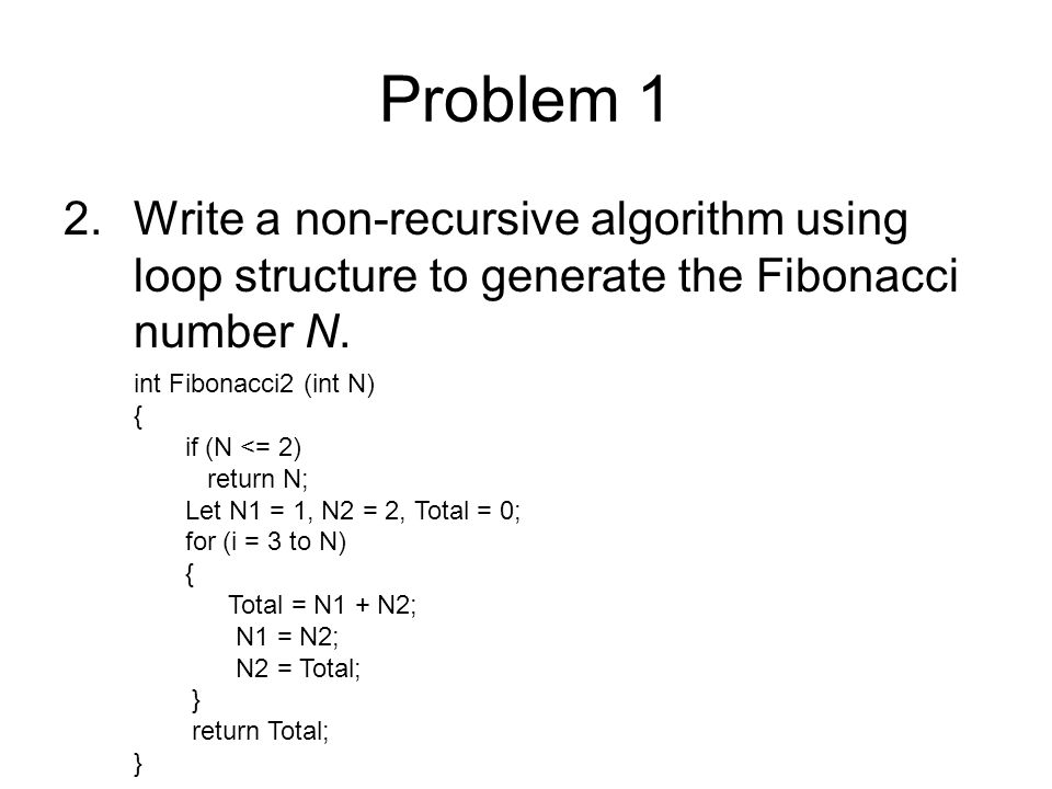 Problem 1 3.Discuss the execution efficiency of these two programs.