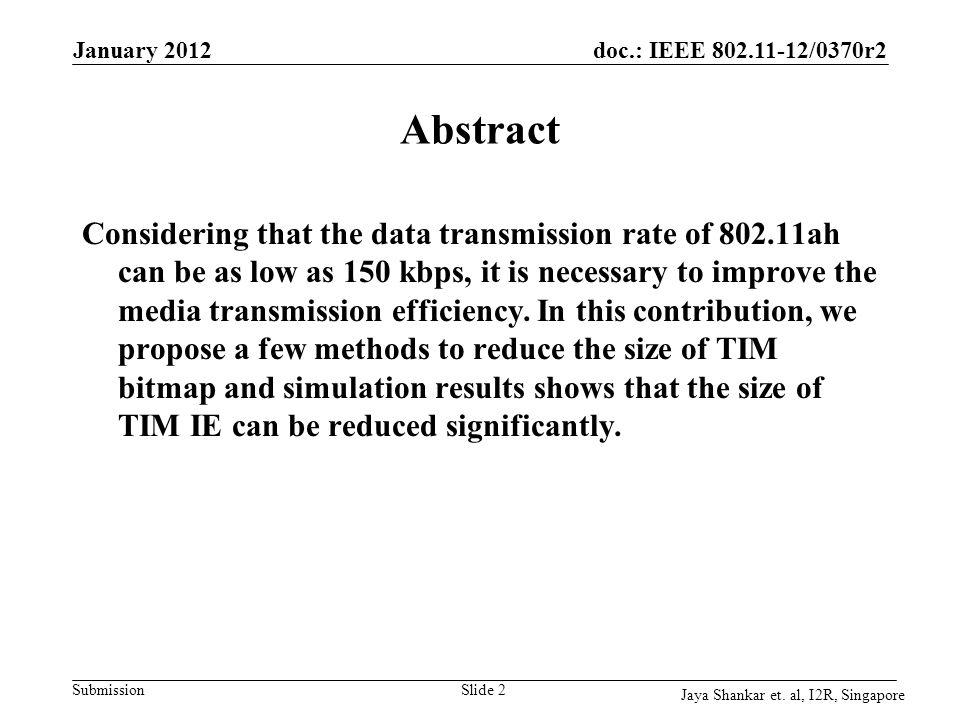 doc.: IEEE 802.11-12/0370r2 Submission 512 Stations March 2012 Jaya Shankar et.