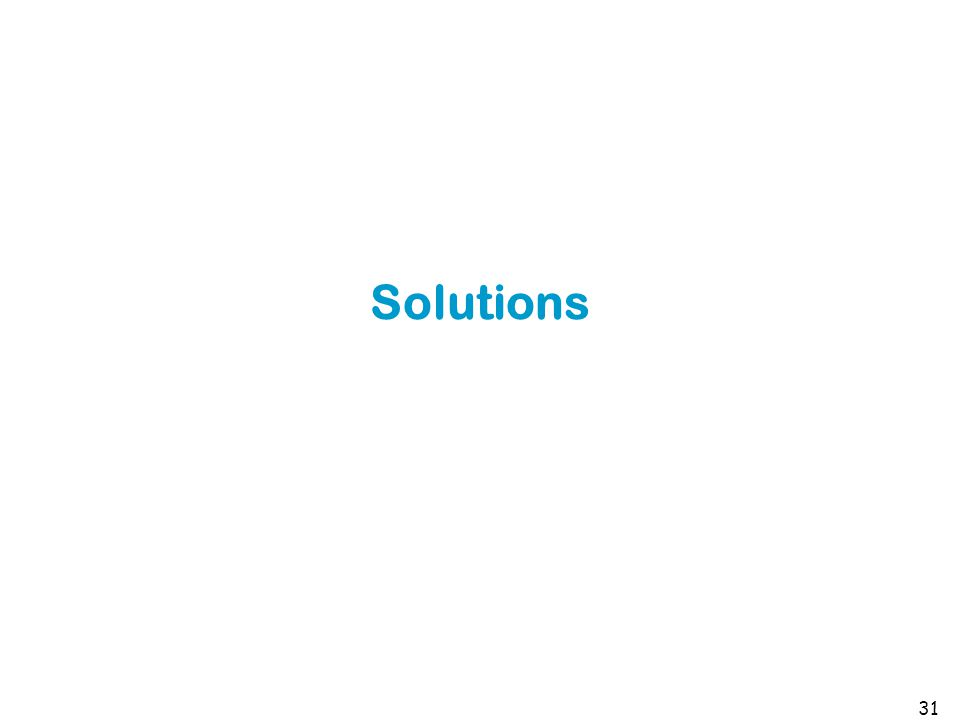 Solutions 31