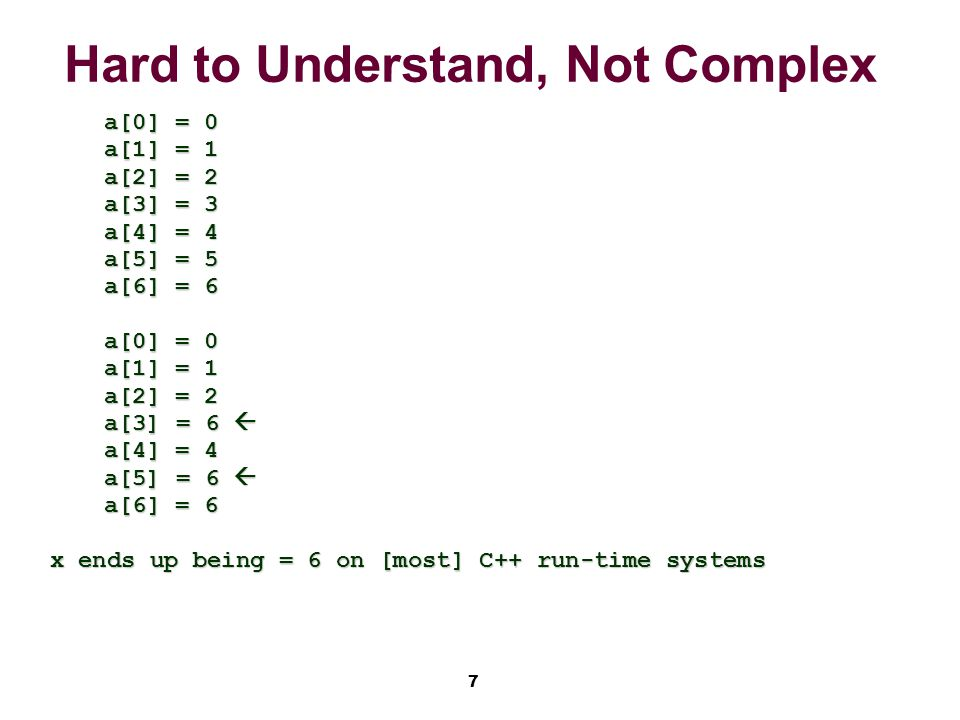 8 Program Complexity Some computable problems are hard, NP-hard, complex, or hard-to-understand.