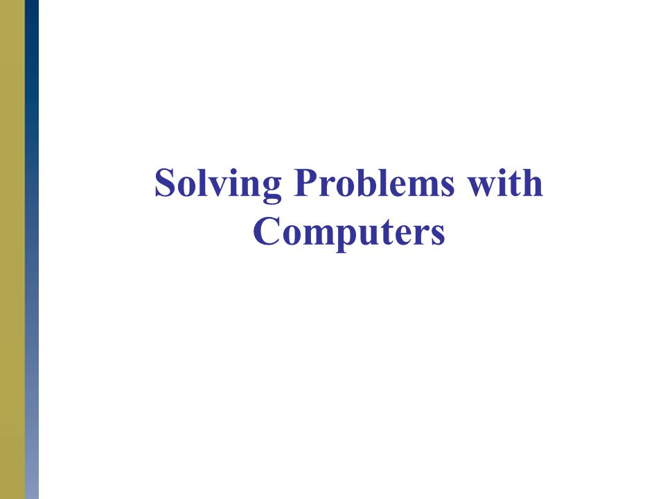 Java Programming: From Problem Analysis to Program Design, Third Edition3 Solving Problems Stages 1.Problem Definition  Define the main Problem