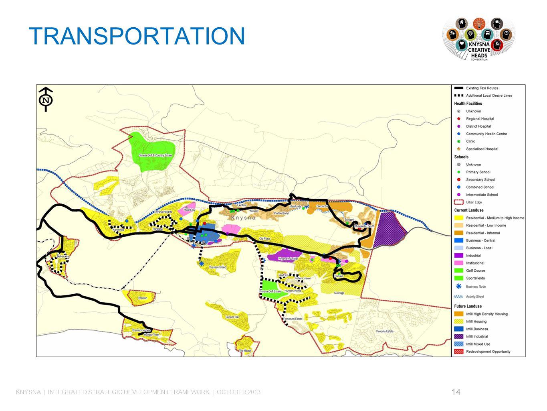 TRANSPORTATION 14 KNYSNA | INTEGRATED STRATEGIC DEVELOPMENT FRAMEWORK | OCTOBER 2013