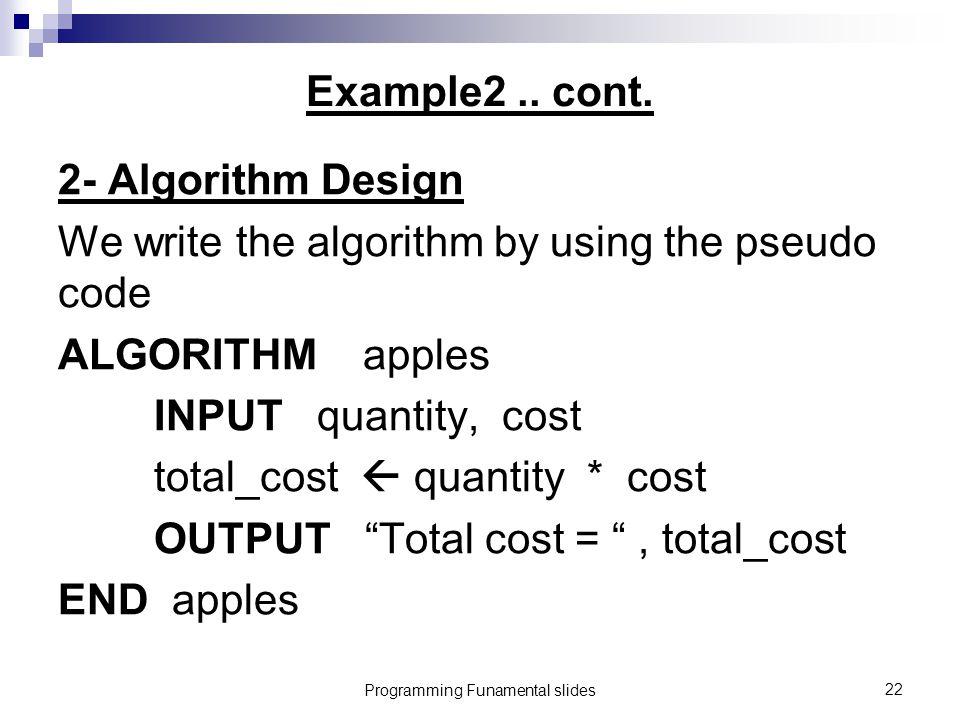 Programming Funamental slides22 Example2..cont.