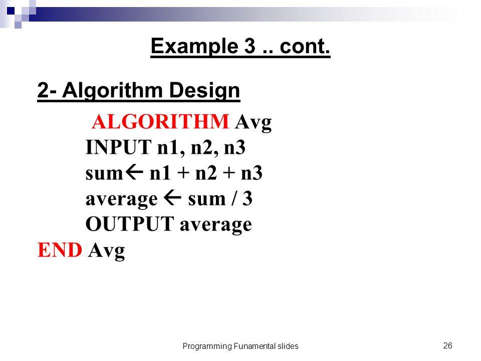 Programming Funamental slides26 Example 3..cont.