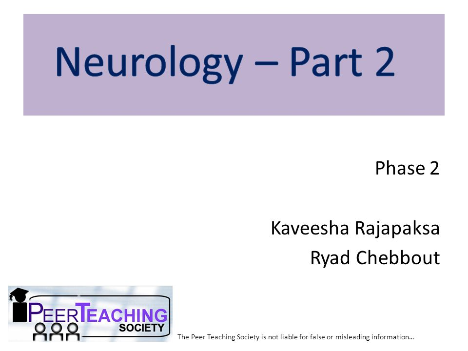 Investigations EEG (classification) MRI (structural lesions) MEG/PET/SPECT ictal (localise epileptogenic focus for surgery) The Peer Teaching Society is not liable for false or misleading information… Epilepsy