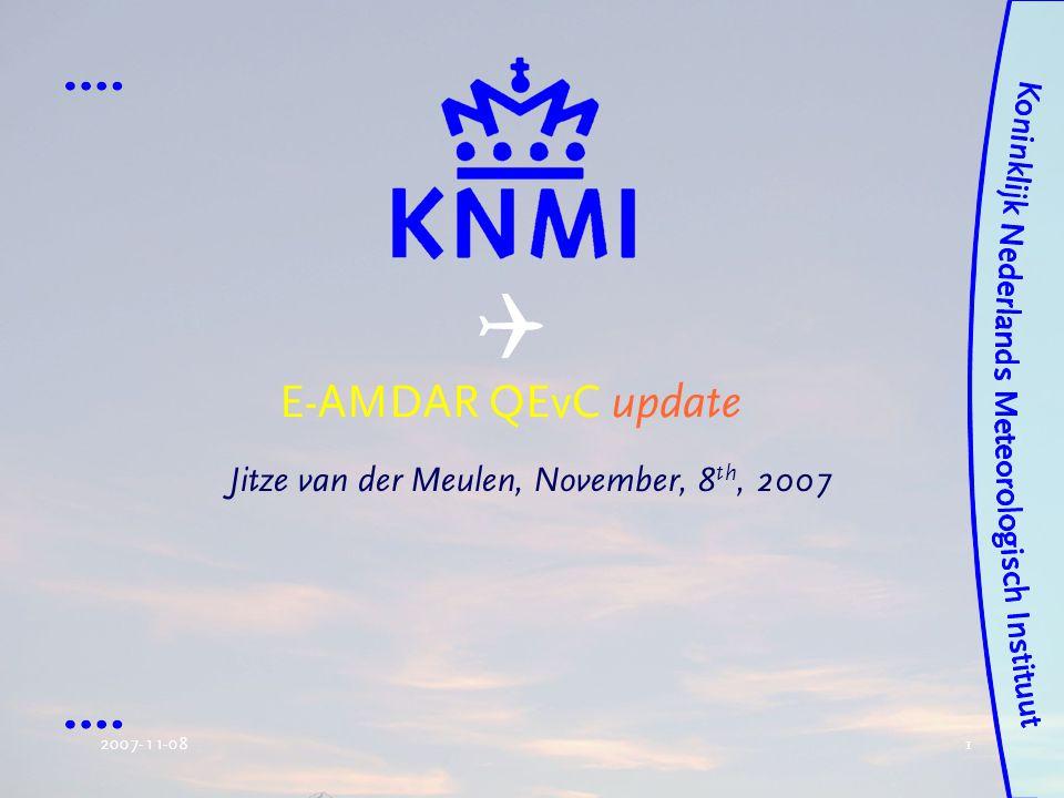 2007-11-08 1 E-AMDAR QEvC update Jitze van der Meulen, November, 8 th, 2007 