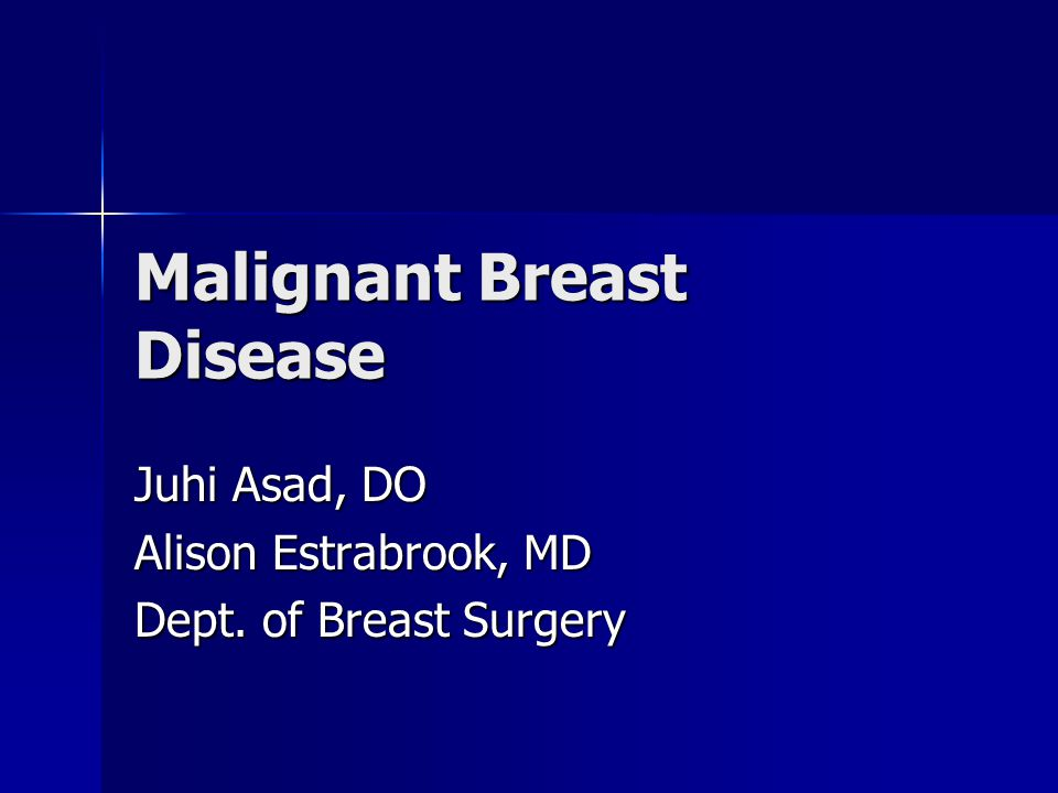 Breast Cancer Over 180,000 new cases Over 180,000 new cases ~62,000 are in situ (30%) ~62,000 are in situ (30%) 2 nd leading cause of all cancer deaths 2 nd leading cause of all cancer deaths 80% of cases occur >50yo 80% of cases occur >50yo