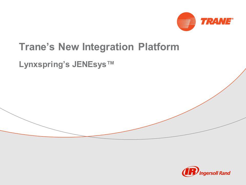 Trane's New Integration Platform Lynxspring's JENEsys™