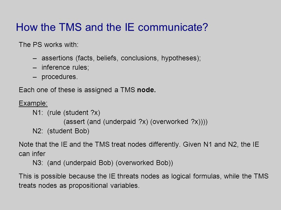 TMS nodes Different types of TMSs support different types of nodes.