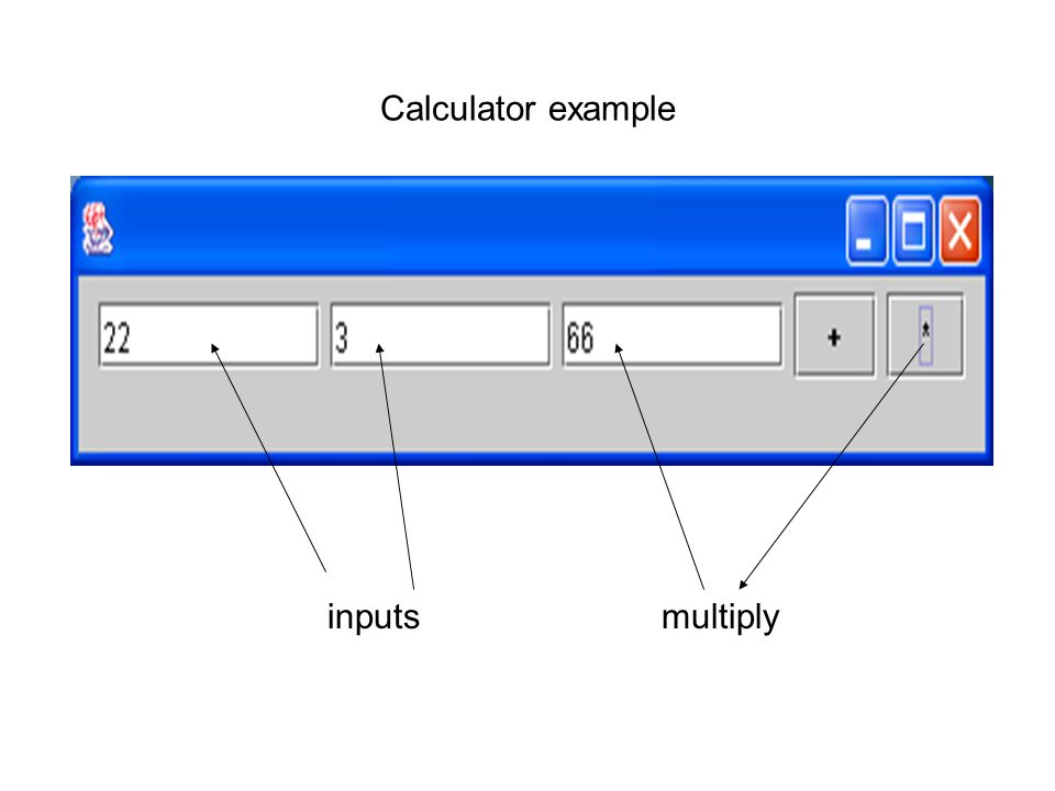 Calculator example inputsmultiply