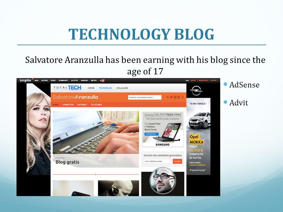 TECHNOLOGY BLOG Salvatore Aranzulla has been earning with his blog since the age of 17 AdSense Advit