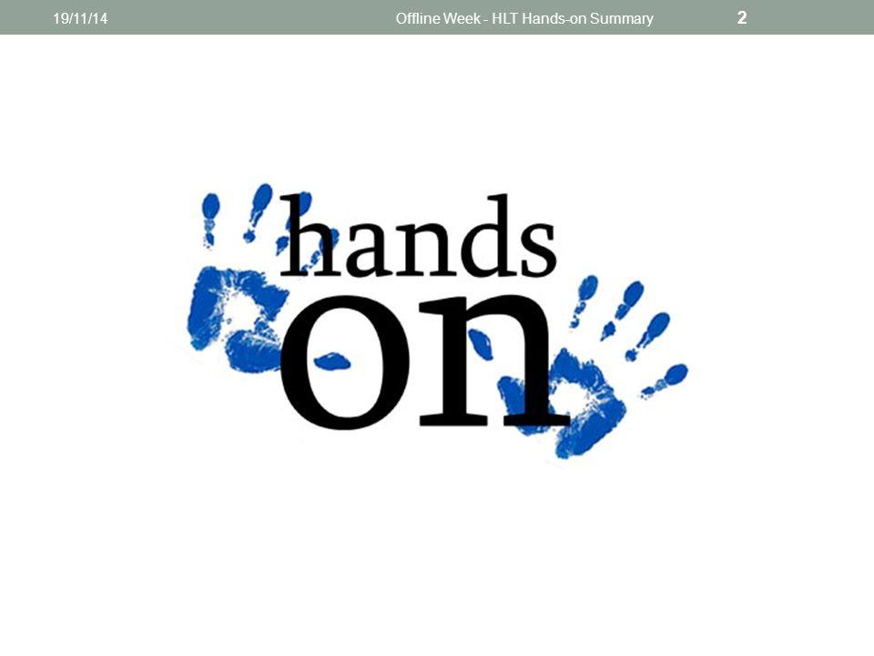 19/11/14Offline Week - HLT Hands-on Summary 2