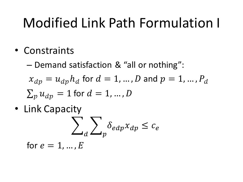 Modified Link Path Formulation I