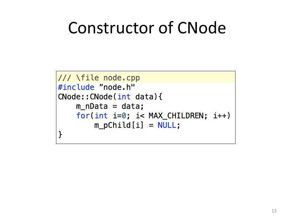 Constructor of CNode 13