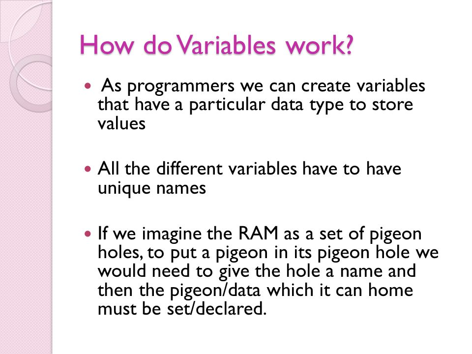 How do Variables work.