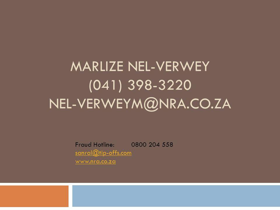 MARLIZE NEL-VERWEY (041) 398-3220 NEL-VERWEYM@NRA.CO.ZA Fraud Hotline:0800 204 558 sanral@tip-offs.com www.nra.co.za