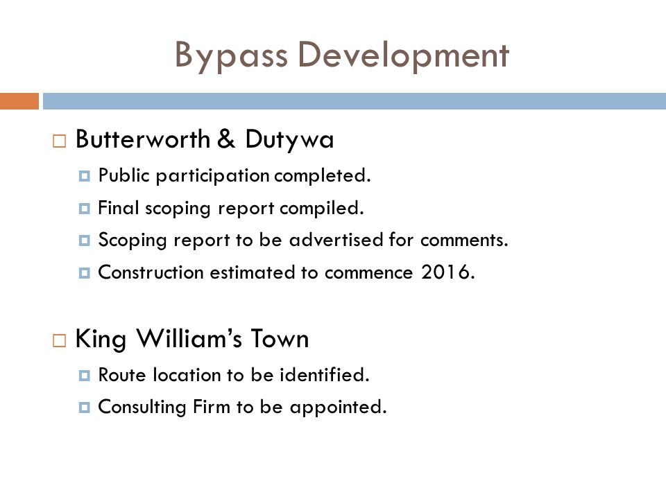 Bypass Development  Butterworth & Dutywa  Public participation completed.