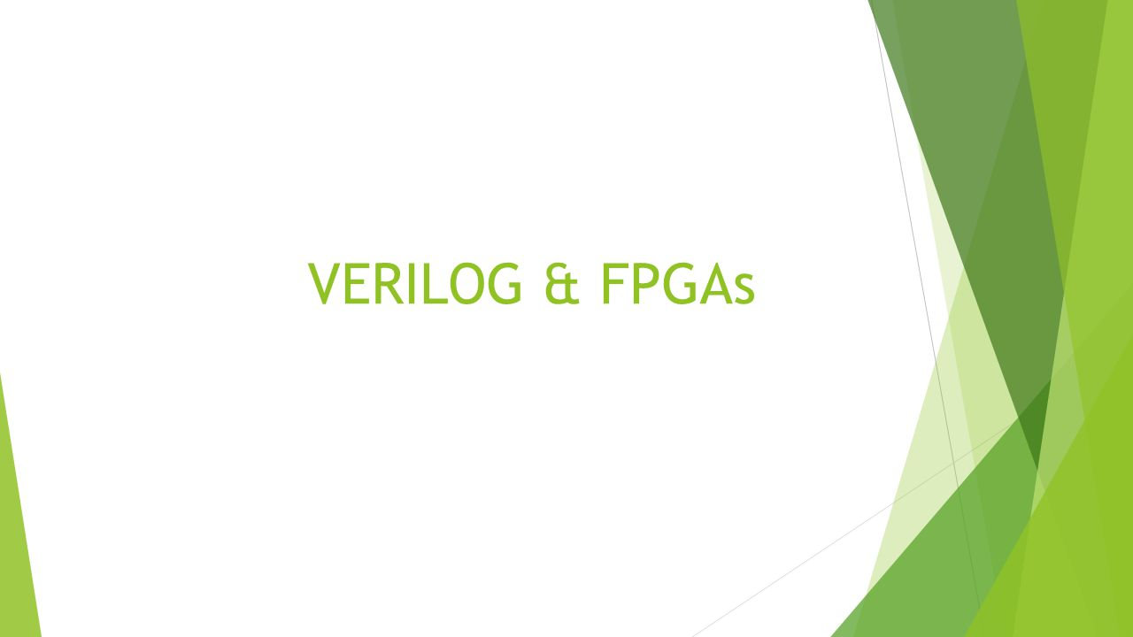 VERILOG & FPGAs